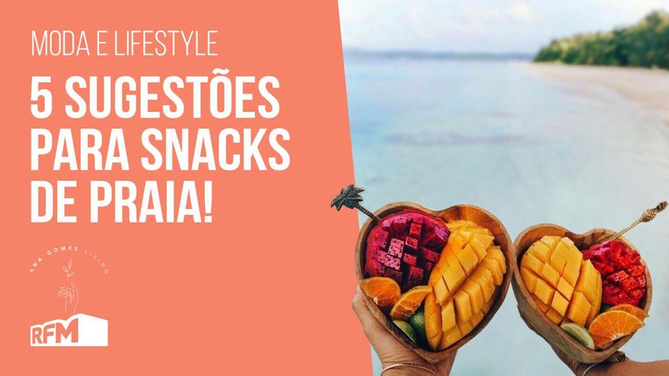 Ana Gomes Living: 5 snacks de ...