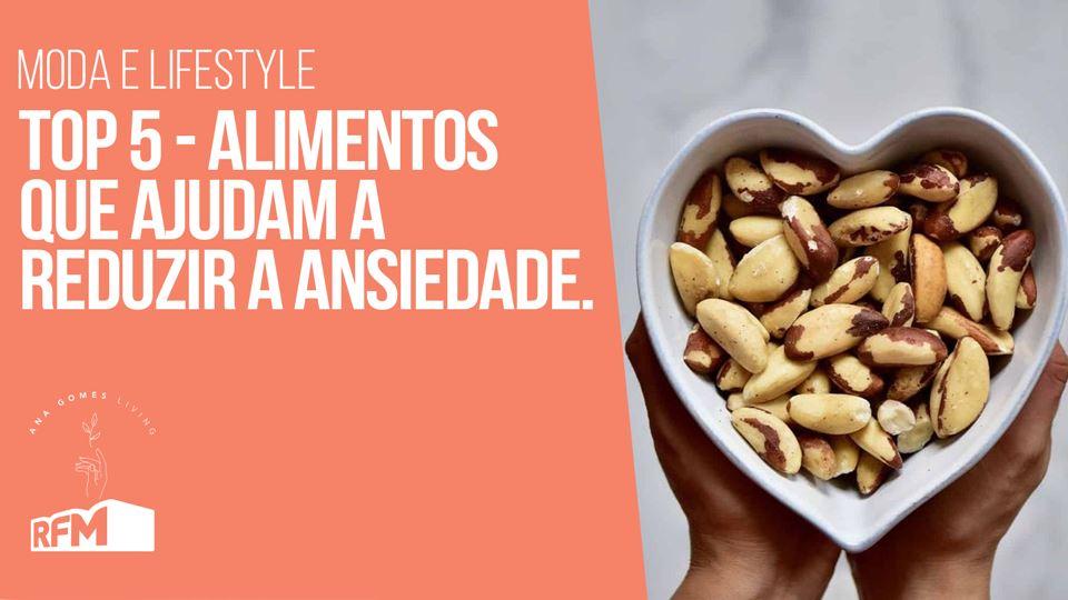 Ana Gomes Living - Top 5 alime...