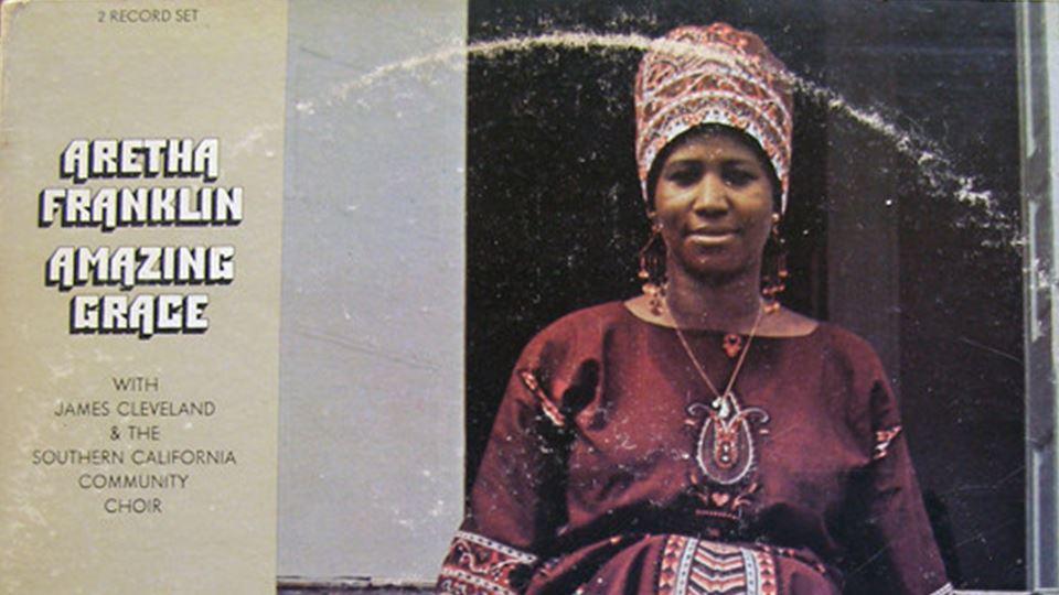 Amazing Grace - 1972 o disco mais vendido de Aretha Franklin