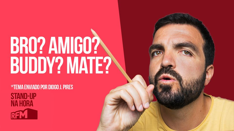 RFM - STAND UP NA HORA: BRO? A...