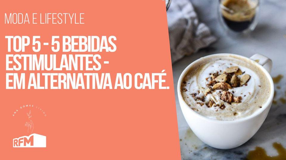 Ana Gomes Living - 5 bebidas e...