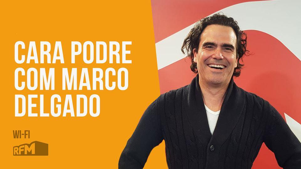 Cara Podre com Marco Delgado