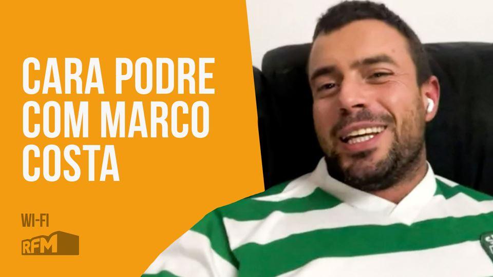 Cara Podre com Marco Costa