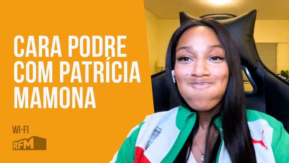 Cara Podre com Patrícia Mamona
