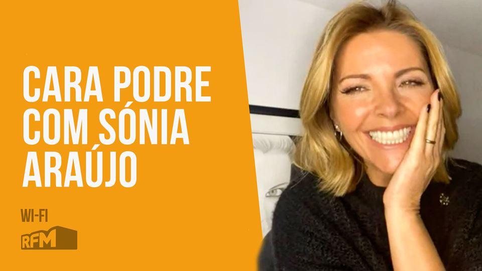 Cara Podre com Sónia Araújo