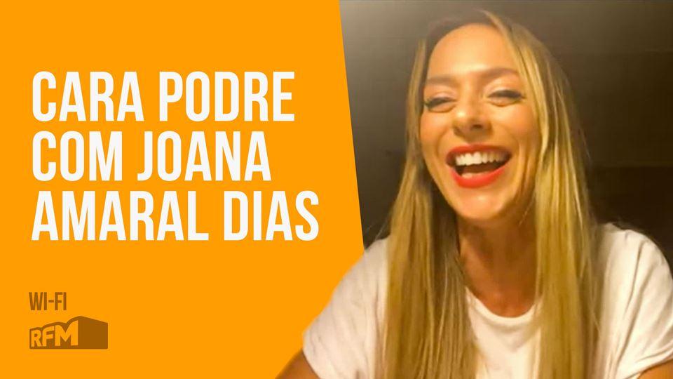 Cara Podre com Joana Amaral Dias