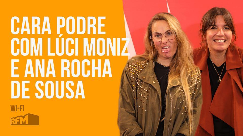 Cara Podre com Ana Rocha Sousa...