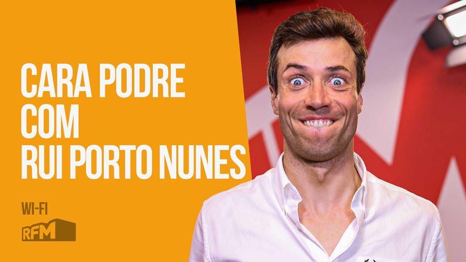 Cara Podre com Rui Porto Nunes