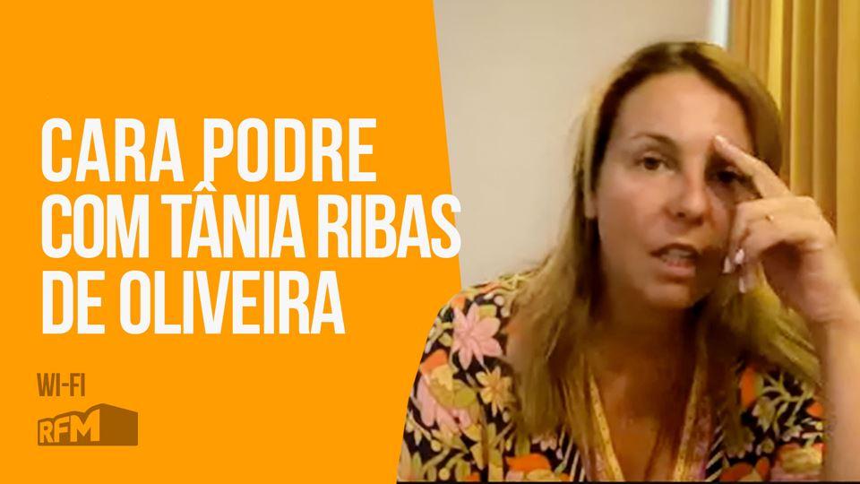 Cara Podre com a Tânia Ribas d...
