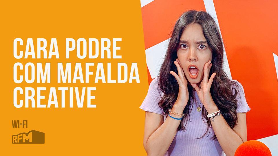 Cara Podre com Mafalda Creative