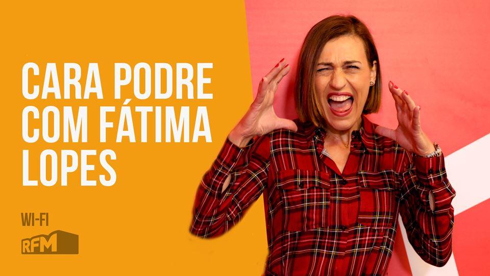 Cara Podre com Fátima Lopes