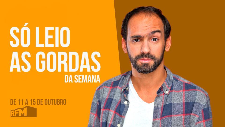 SÓ LEIO AS GORDAS DA SEMANA DE...