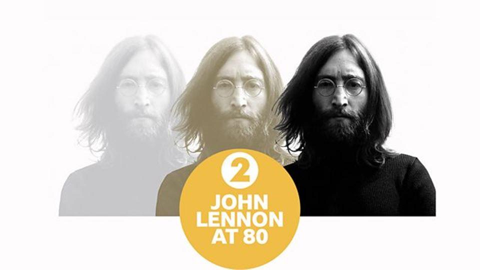 John Lennon at 80 BBCradio2
