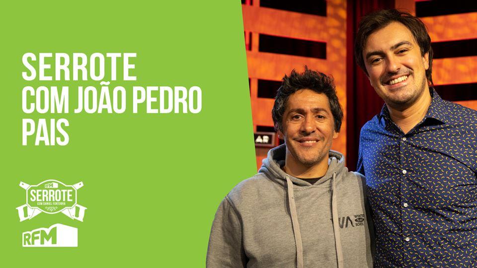 Serrote com João Pedro Pais - ...