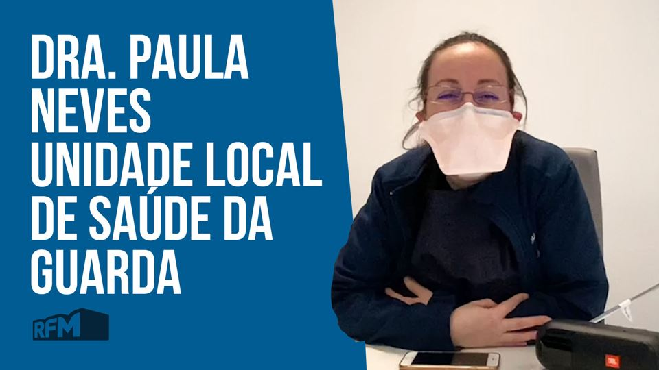 Dra Paula Neves, Unidade Local...