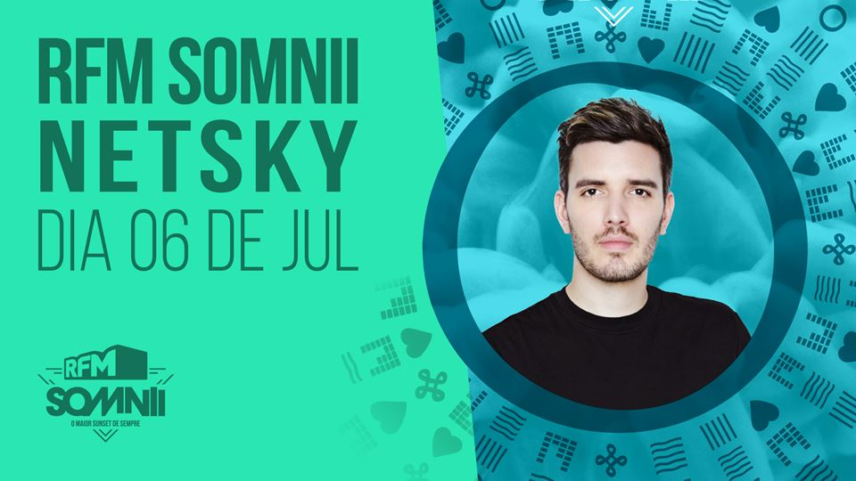 RFM Somnii 2019 Netsky