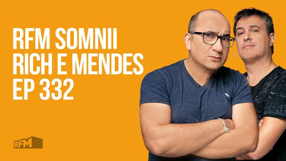 RFM SOMNII RADIO SHOW EP 332