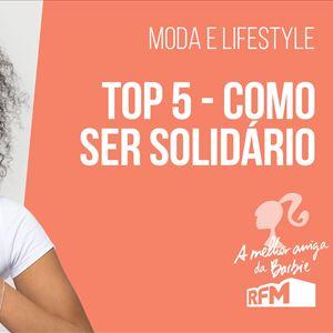 Top 5: como ser solidário