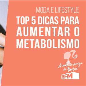 A melhor amiga da Barbie - dicas para aumentar o metabolismo