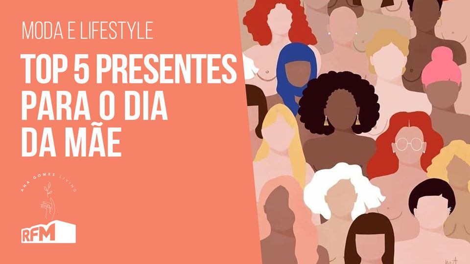 Ana Gomes Living: Top 5 - pres...